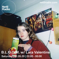 B.L.O.O.M. w/ Lara Valentine - 9th May 2020