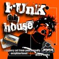 FUnK this house