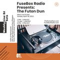 Episode 493: FuseBox Radio #645: DJ Fusion's The Futon Dun Livestream DJ Mix Spring Session #7 (Fade