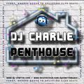DJ Charlie - Penthouse 23.10.2021
