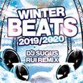 DJ SUGUS & RUI REMIX - WINTER BEATS 2019/2020