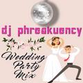 Travis Randles | DJ Phreakuency Wedding Mix
