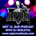 RAPTURE RADIO: MAY 12, 2020