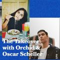 The Takeover with Orchid and Special Guest Oscar Scheller - 25.06.19 - FOUNDATION FM