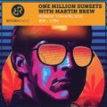 One Million Sunsets 11th April 2016