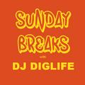 DJ Diglife - Sunday Breaks Episode 2