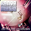 Left in the Lockdown
