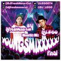 DJLEGO & DJ FreshNess-Cut HIPHOP R&B MIX [young$MIXX]