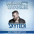 Skytech - We Love Trance CE 031 - Nitrous Oxide B-Day Party (26-01-2019 - Base Club - Poznan)