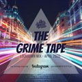 THE GRIME TAPE | APRIL 2020