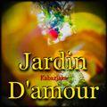 JARDIN D`AMOUR
