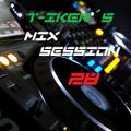 T-iker´s Mix Session 28