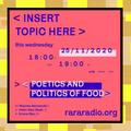 <INSERT TOPIC HERE> @ RARARADIO 25-11-2020