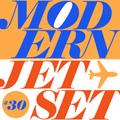 Modern Jetset #030 | Radio Rethink | 2021.03.31