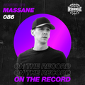 Massane - On The Record #086
