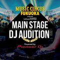 MUSIC CIRCUS FUKUOKA MAIN STAGE DJ AUDITION 2019 - DJ JapBoy