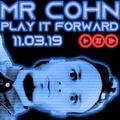 Mr Cohn Starts To Play It Forward (11.3.19)