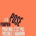 POSÉ #6 - Cécile aka Pumpkin, rappeuse