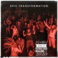 Live @ Natural High Healing 2020 [Epic Transformation]