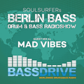 Berlin Bass 057 - Guest Mix by MAD VIBES
