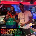 Reggae Recipe - 06/10/19 (Reggae / Dancehall / Bass / Bashment / Afrobeats)