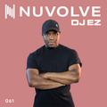 DJ EZ presents NUVOLVE radio 061