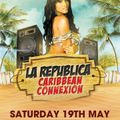 "La Republica ""The Caribbean Connexion"" Mixtape"