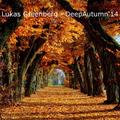 Lukas Greenberg - Deep Autumn 2014