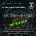 TECHNO-4-LIFE (OsZ & Matthias Holst @ TechnoConnection 2021-06-23)