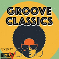 GROOVE CLASSICS IN DA HOUSE BY DJ DIMMY V PART.1