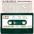 Mix Tape Radio   EPISODE 061