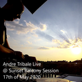 Andre Tribale Live @ Sunset Balcony Session 17th of May 2020