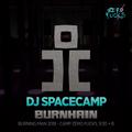 DJ Spacecamp @ Burnhain, Burning Man 2018 (Zero Fucks, 9:30 + B)
