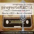 proyectoMECHA Programa de Radio Nro. 2 - Producido marzo 2019