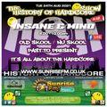The History Of Hardcore Show - Insane & Mind - Sunrise FM - 24th Aug 2021