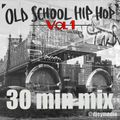 Old School Hip Hop Mix Vol 1. - DJ EY