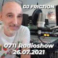 0711 Radioshow on egoFM with DJ Friction - 26.07.2021