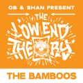 THE LOW END THEORY (EPISODE 41) feat. THE BAMBOOS
