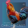 Chromacast 49 - Halaros