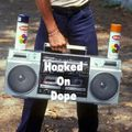 Hooked On Dope Radio #20 - Feat. Dj Clout
