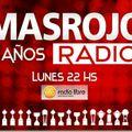 MasRojo Radio - Emisión 7-9-15