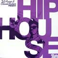 DJ Ayres & Cosmo Baker Present: Hip-House Volume 1