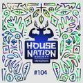 House Nation Society #104
