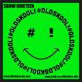 #OldSkool! - Show Nineteen - 15-11-2020