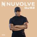 DJ EZ presents NUVOLVE radio 054