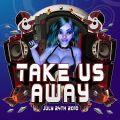 Take Us Away
