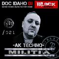 Black-series podcast Doc Idaho dj & moreno_flamas NTCM m.s Nation TECNNO militia 021 factory sound