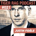 Justin Fidèle - Tiger Rag Podcast #021