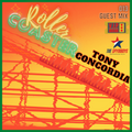 The Spymboys Presents [ ROLLER COASTER ] GUEST MIX 013 TONY CONCORDIA