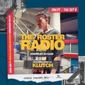 Dj Klutch Roster Radio Guest Mix Hosted By Dj Kaos Sept 9/9/21